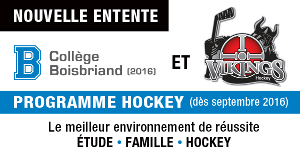 LE COLLÈGE BOISBRIAND S'ASSOCIE À GROUPE HOCKEY VIKINGS POUR SON PROGRAMME HOCKEY