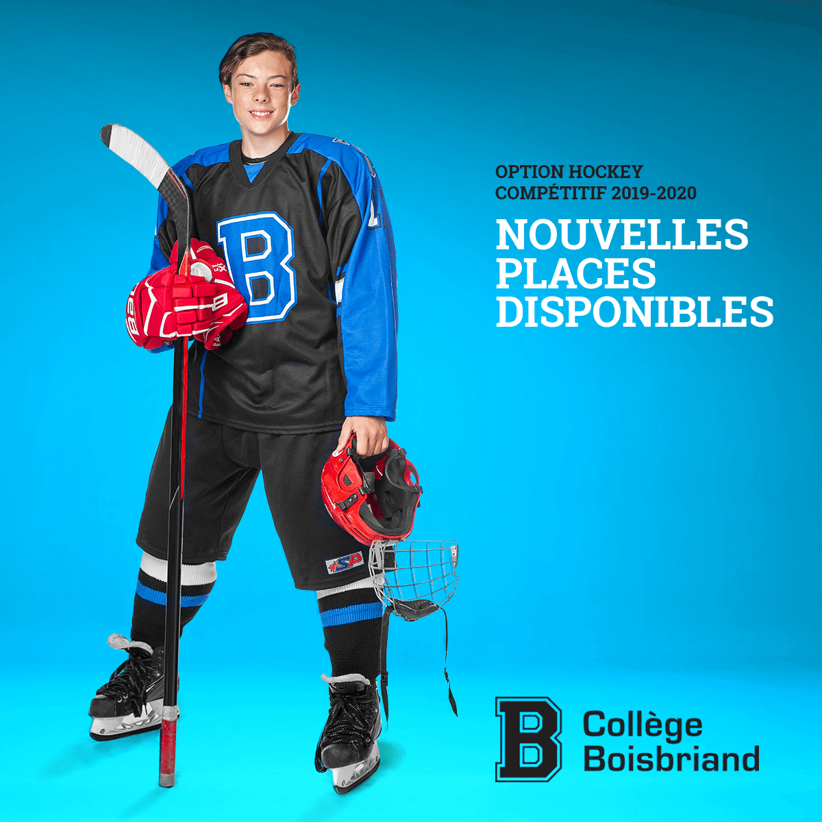 Joueur de hockey du Collège Boisbriand et du texte disant: Option hockey compétitif 2019-2020 nouvelles places disponibles.